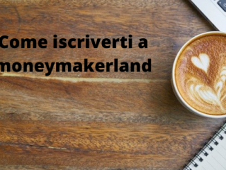 Come iscriverti a moneymakerland
